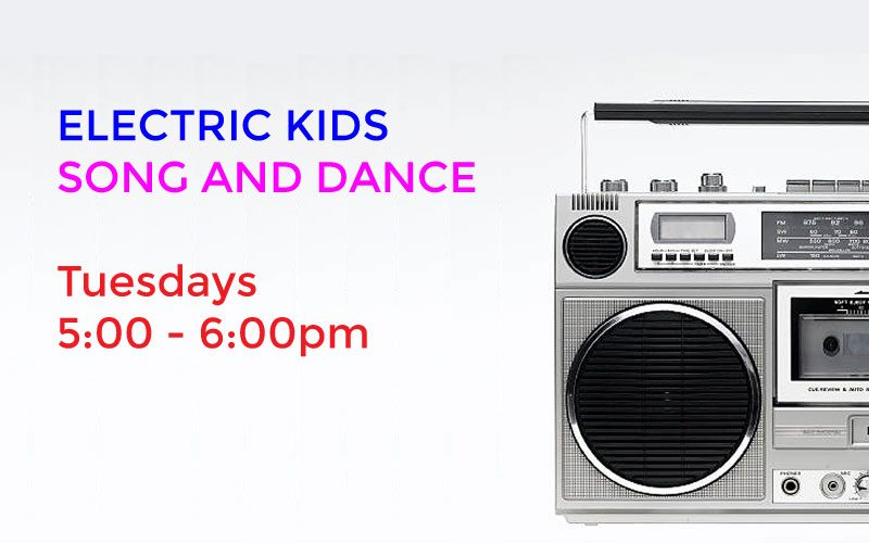 ELECTRIC KIDS SONG AND DANCE
