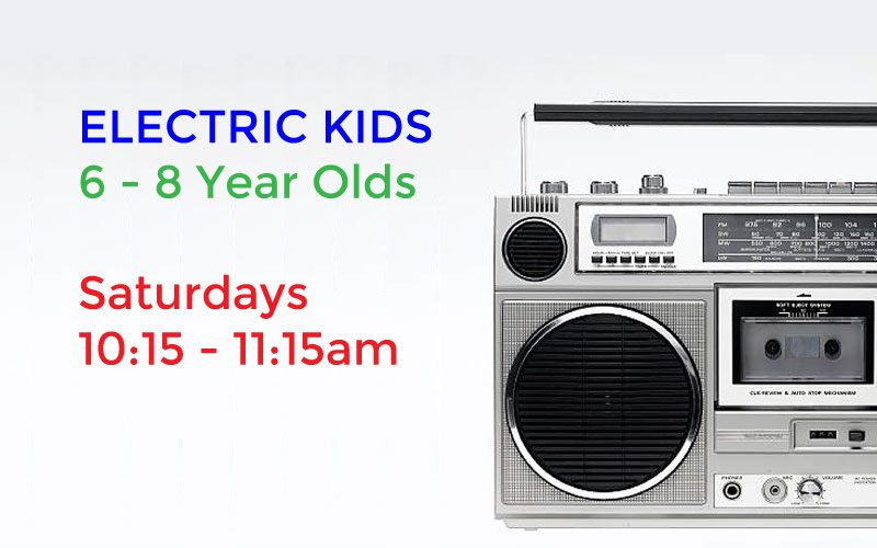 ELECTRIC KIDS 6 – 8 year olds