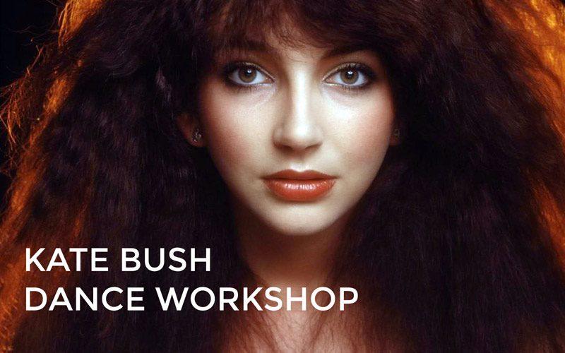 KATE BUSH – Dance Workshop Feb 15th