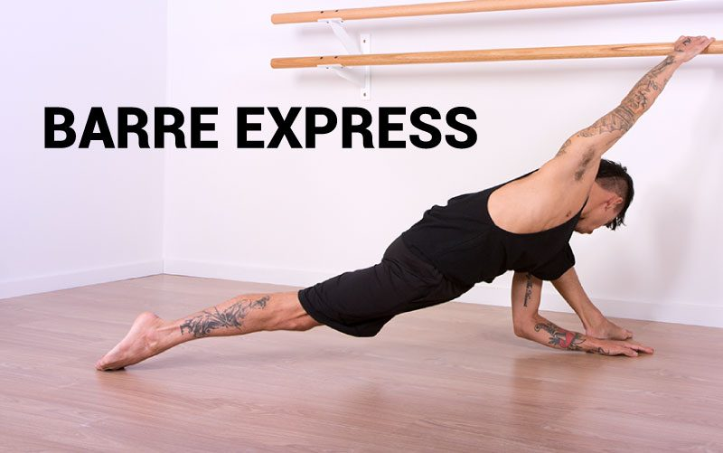 BARRE EXPRESS 45 MINUTE ALL BODY WORKOUT