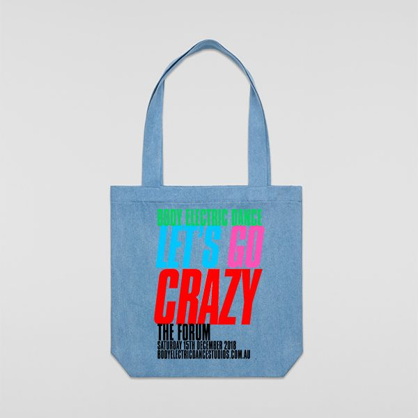 BODY ELECTRIC DANCE LETS GO CRAZT TOTE BAG