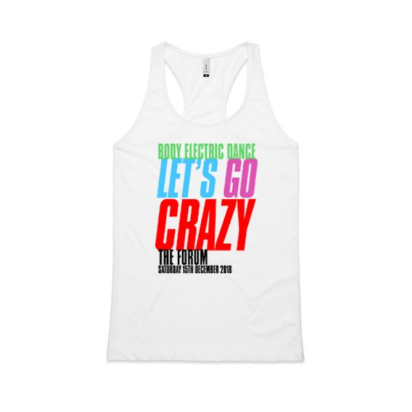 BODY ELECTRIC DANCE LETS GO CRAZY_RACERBACK_WHITE