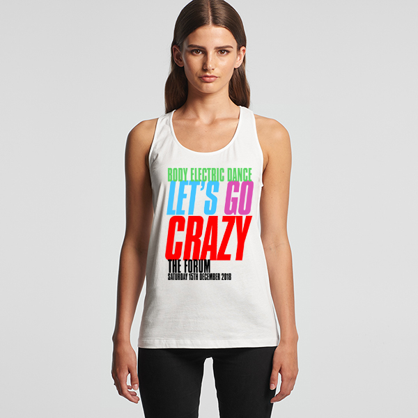 BODY ELECTRIC LEST GO CRAZY_RACERBACK_SINGLET_FRONT
