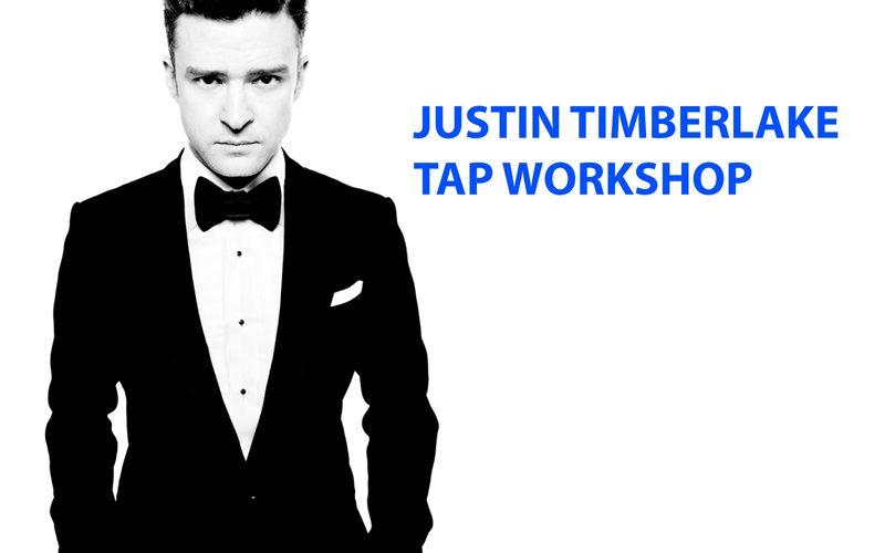 JUSTIN TIMBERLAKE TAP Workshop Jan 29th
