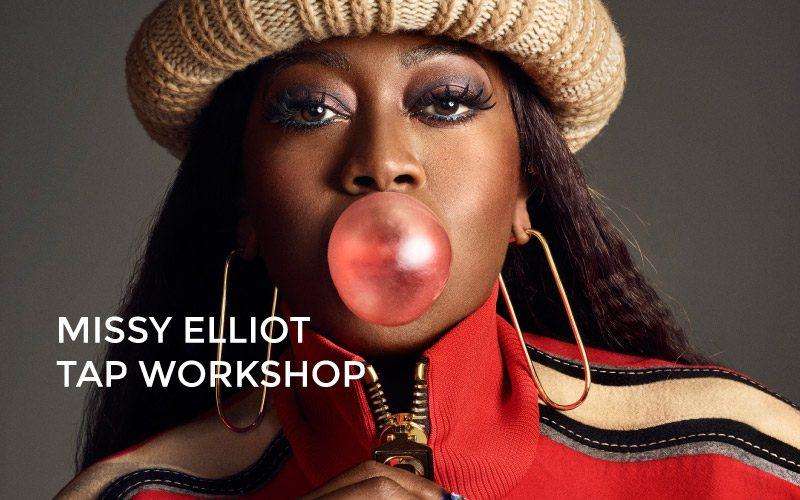 MISSY ELLIOT TAP Workshop Jan 22nd