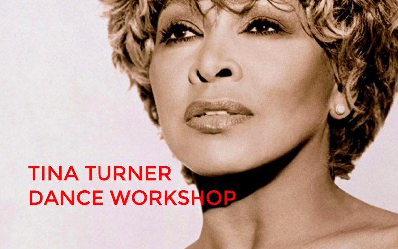 TINA TURNER  Dance Workshop Jan 16th
