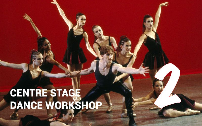 CENTRE STAGE Dance Workshop Feb 14th