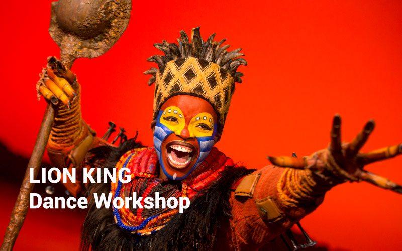 LION KING Dance Workshop 5th July