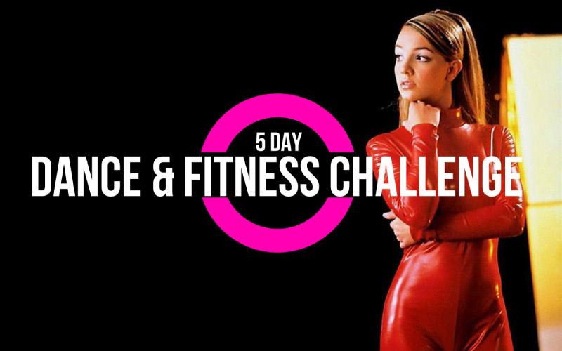 5 day DANCE & FITNESS CHALLENGE