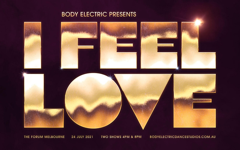 BODY ELECTRIC PRESENTS – I FEEL LOVE at The Forum Melbourne July 24th